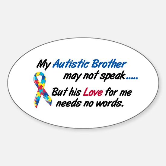 Needs No Words 1 (Brother) Oval Decal