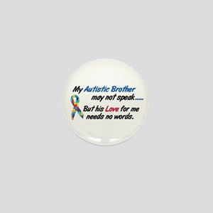 Needs No Words 1 (Brother) Mini Button