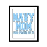 Navy Mom and Proud of it Framed Panel Print