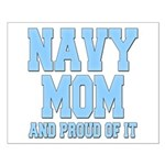 Navy Mom and Proud of it Small Poster