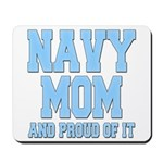 Navy Mom and Proud of it Mousepad