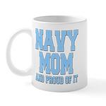 Navy Mom and Proud of it Mug