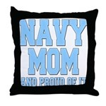 Navy Mom and Proud of it Throw Pillow