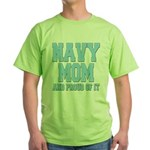 Navy Mom and Proud of it Green T-Shirt