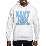 Navy Mom and Proud of it Hooded Sweatshirt