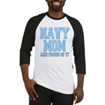 Navy Mom and Proud of it Baseball Jersey