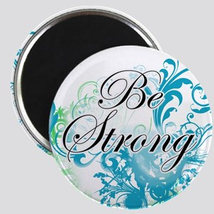 Be Strong Magnets