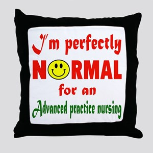 I'm Perfectly normal for an Advanced Throw Pillow