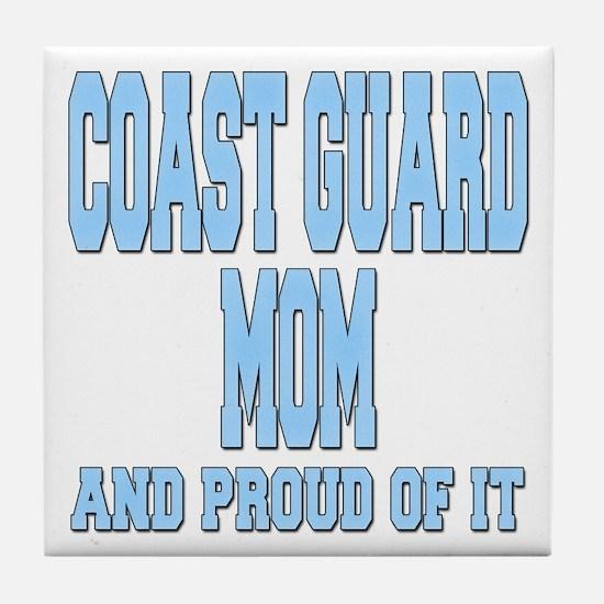 Coast Guard Mom Proud of it Tile Coaster