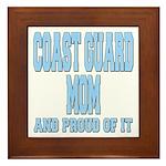 Coast Guard Mom Proud of it Framed Tile