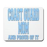 Coast Guard Mom Proud of it Mousepad