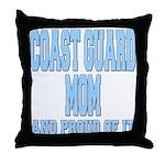 Coast Guard Mom Proud of it Throw Pillow