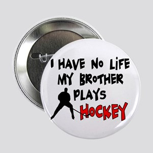 "No Life Brother 2.25"" Button"