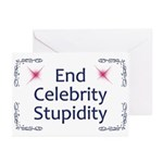 End Celebrity Stupidity Greeting Cards (Pk of 20)