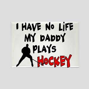 No Life Daddy Hockey Rectangle Magnet