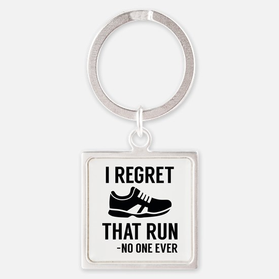 I Regret That Run Square Keychain
