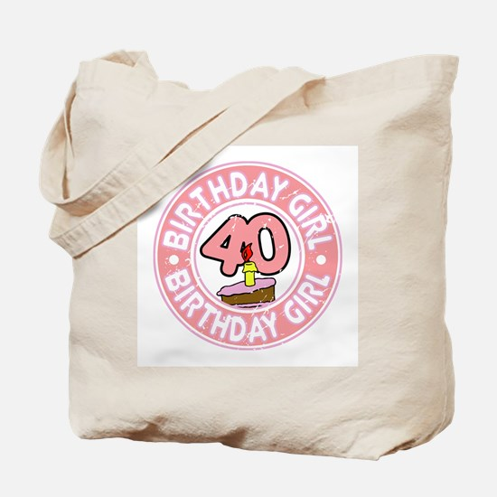 Birthday Girl #40 Tote Bag