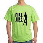 Fill Jill Green T-Shirt