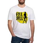 Fill Jill Fitted T-Shirt