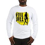Fill Jill Long Sleeve T-Shirt