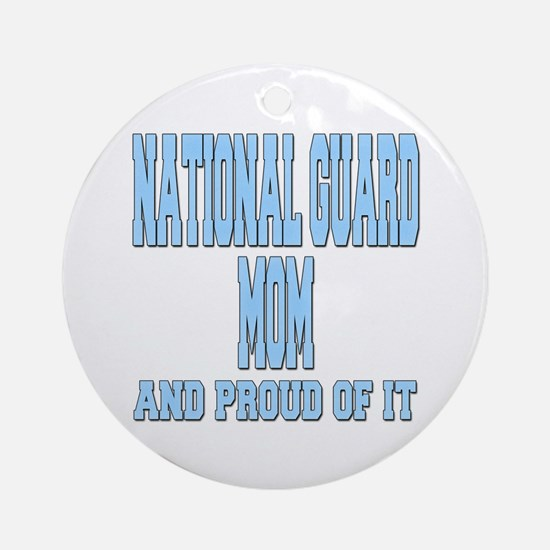 National Guard Mom Proud Ornament (Round)