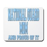 National Guard Mom Proud Mousepad