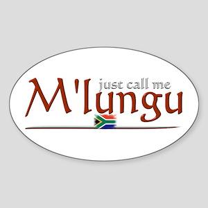 Just Call Me M'lungu - Oval Sticker