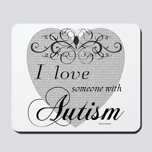 I love Someone With Autism ~ Mousepad