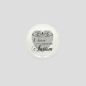 I love Someone With Autism ~ Mini Button