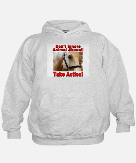 Don't ignore animal abuse! Hoodie