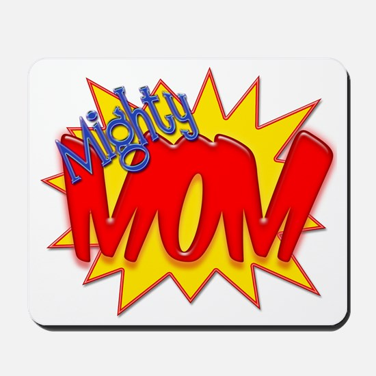 Mighty Mom Mousepad