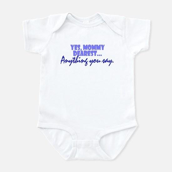 Mommy Dearest Infant Bodysuit