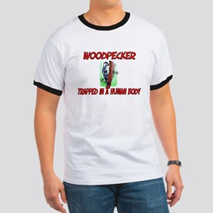 Woodpecker trapped in a human body Ringer T