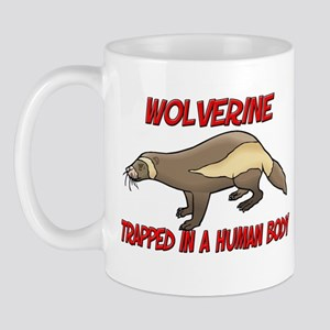 Wolverine trapped in a human body Mug