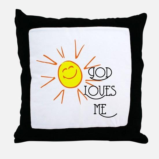 God Loves Me Throw Pillow
