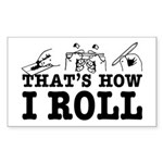 How I Roll Rectangle Sticker