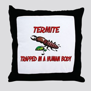 Termite trapped in a human body Throw Pillow