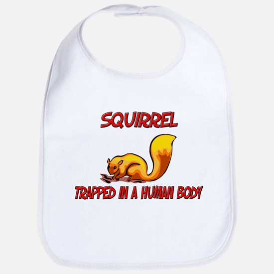Squirrel trapped in a human body Bib