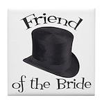 Top Hat Bride's Friend Tile Coaster