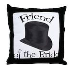 Top Hat Bride's Friend Throw Pillow