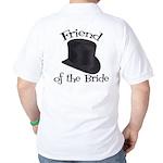 Top Hat Bride's Friend Golf Shirt