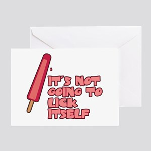 It's Not Going to Lick Itself Greeting Card