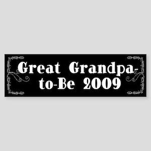 Great Grandpa-to-Be 2009 Bumper Sticker