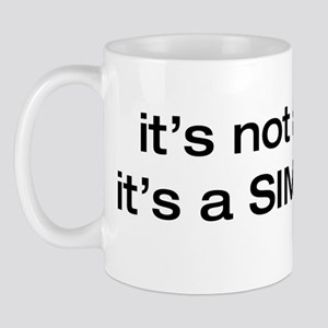 it's NOT a game Mug