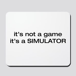 it's NOT a game Mousepad