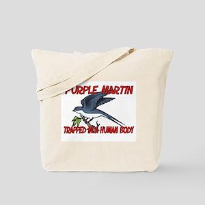 Purple Martin trapped in a human body Tote Bag