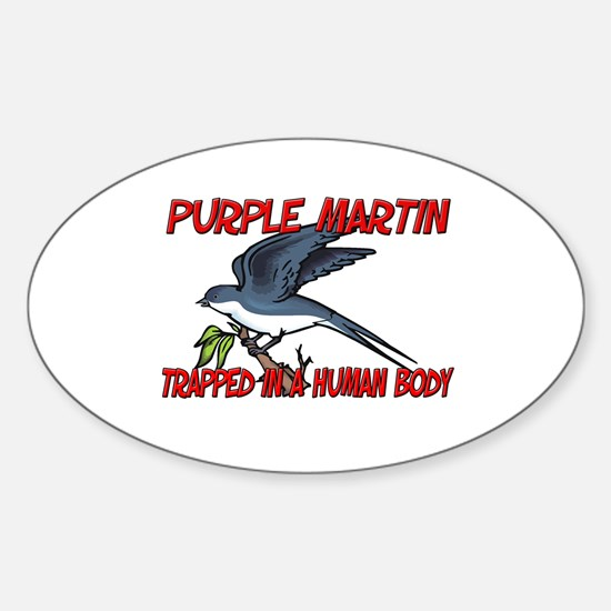 Purple Martin trapped in a human body Decal