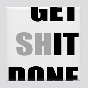 Get it done Tile Coaster