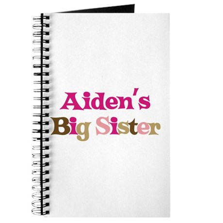 Aiden's Big Sister Journal