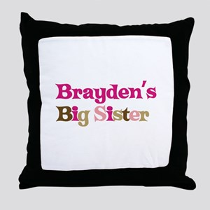 Brayden's Big Sister Throw Pillow